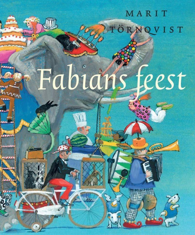 Fabian's feest - Marit Tornqvist