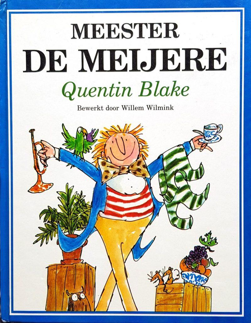 Meester de Meijere - Quentin Blake