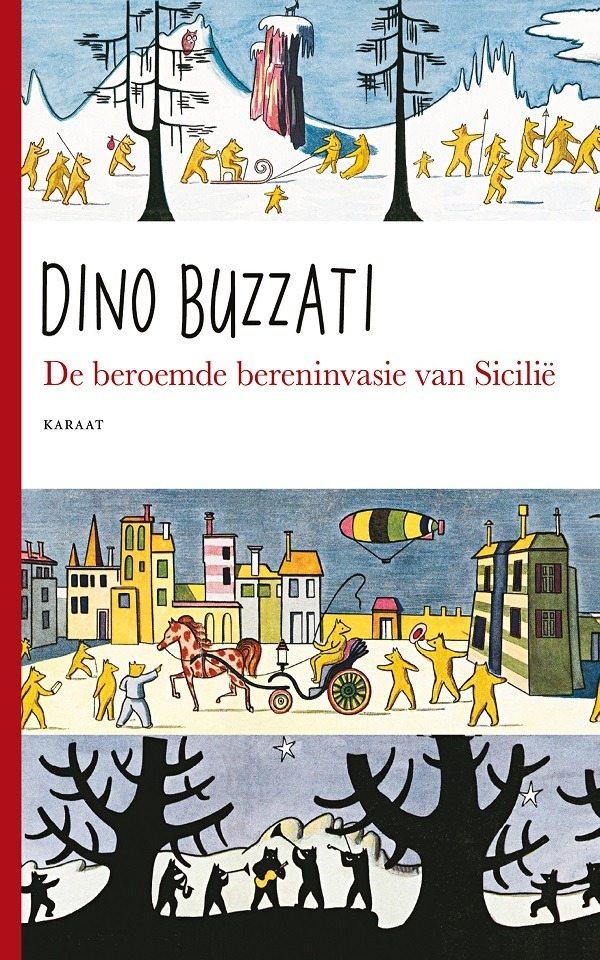 De beroemde bereninvasie van Sicilië – Dino Buzzati