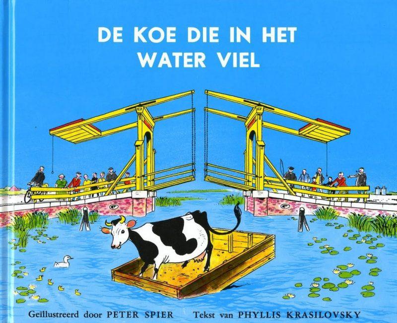 De koe die in het water viel - Peter Spier