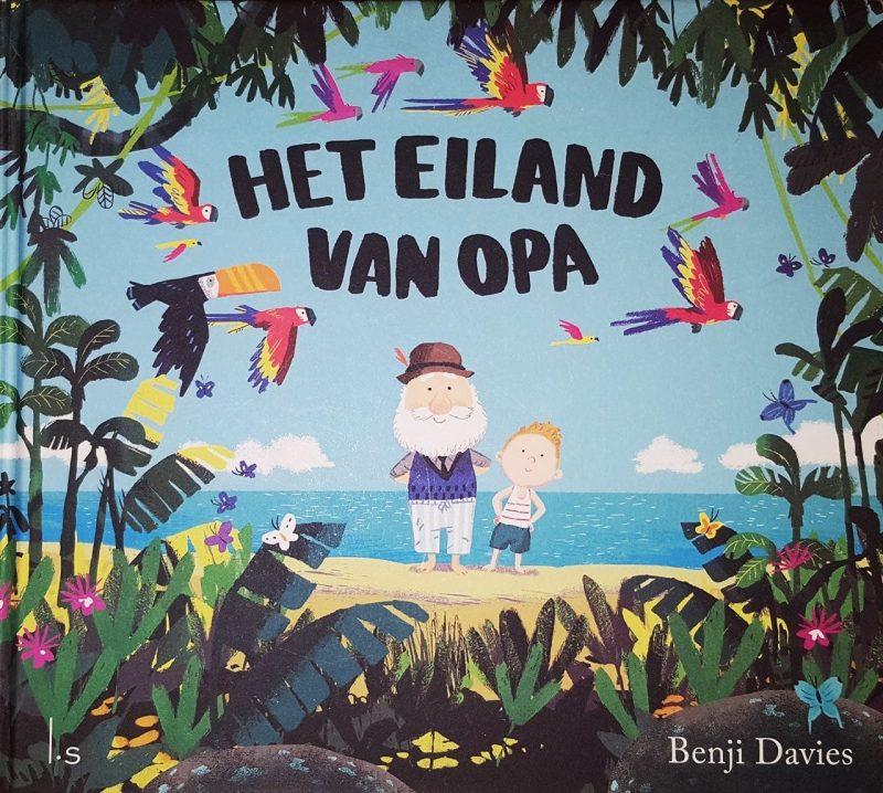 Het eiland van opa - Benji Davies