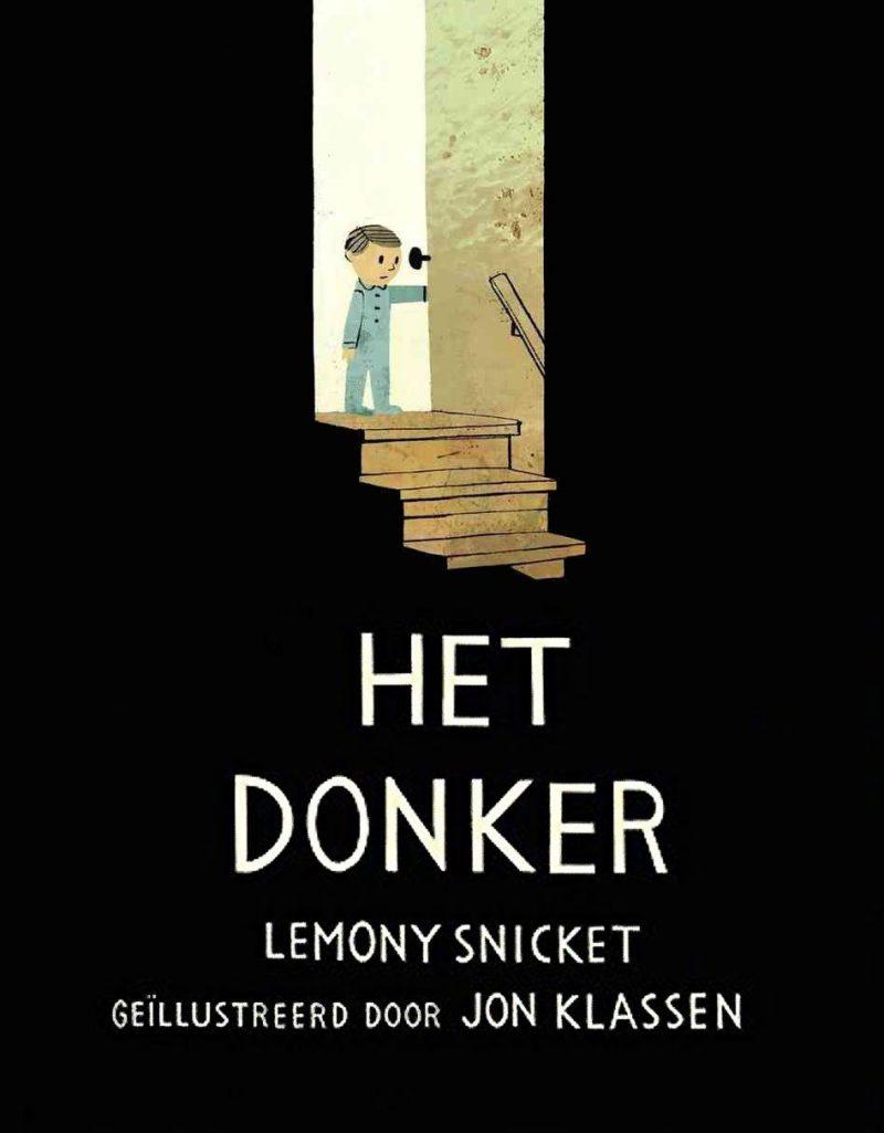 Het donker - Lemony Snicket & Jon Klassen