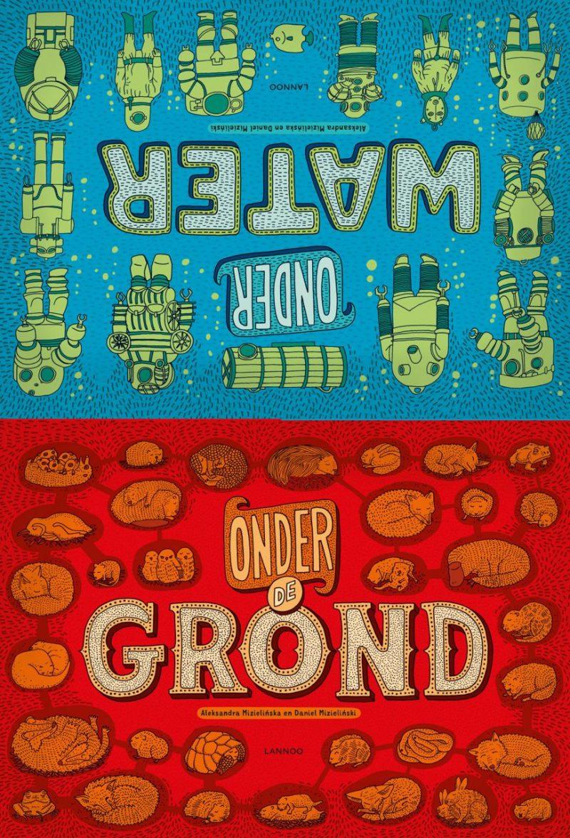 Onder water / Onder de grond - Aleksandra Mizielinska & Daniel Mizielinski