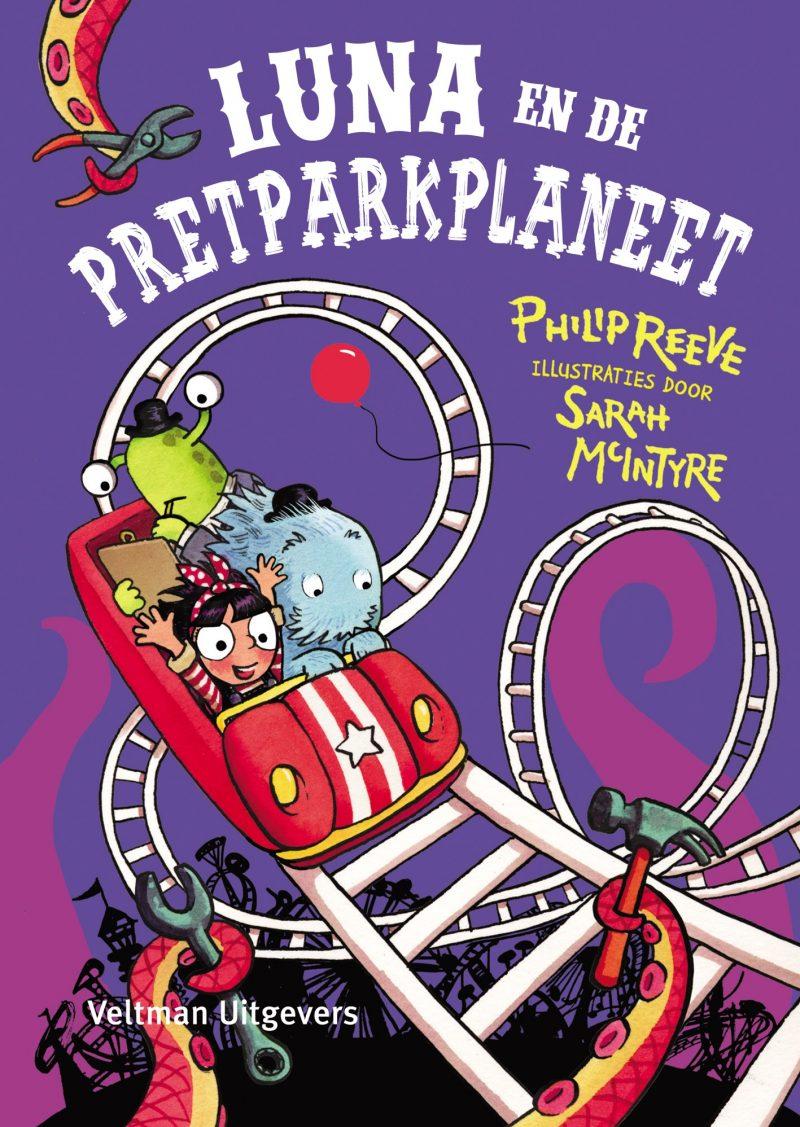 Luna en de Pretparkplaneet - Philip Reeve & Sarah McIntyre