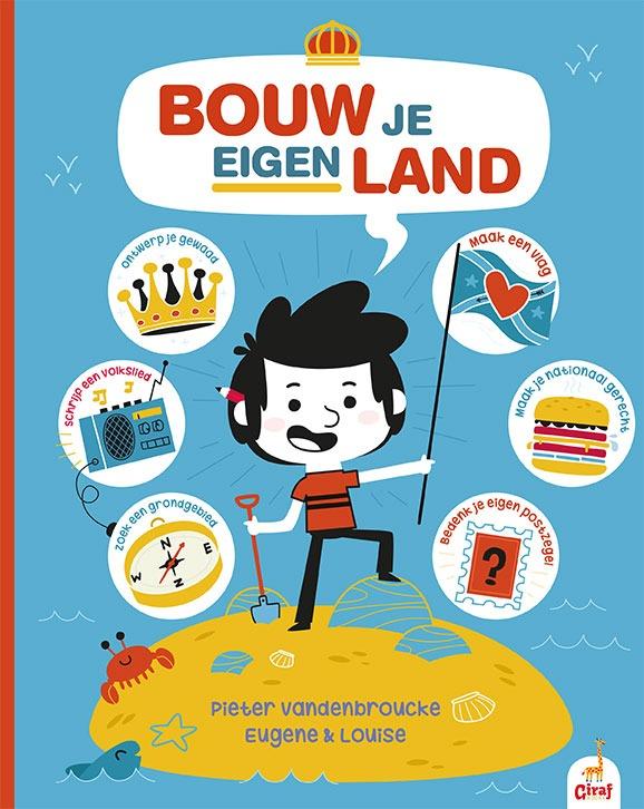 Bouw je eigen land - Pieter Vandenbroucke & Eugene and Louise