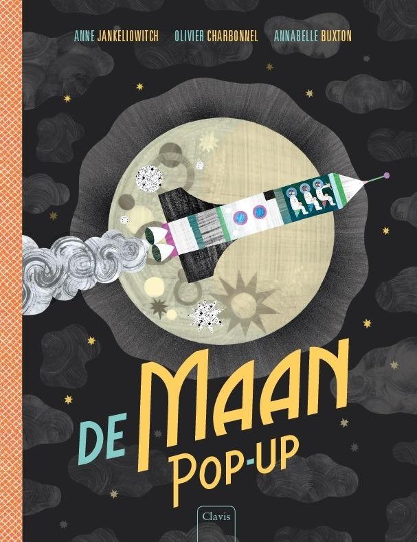 De Maan Pop-up - Anne Jankeliowitch & Annabelle Buxton