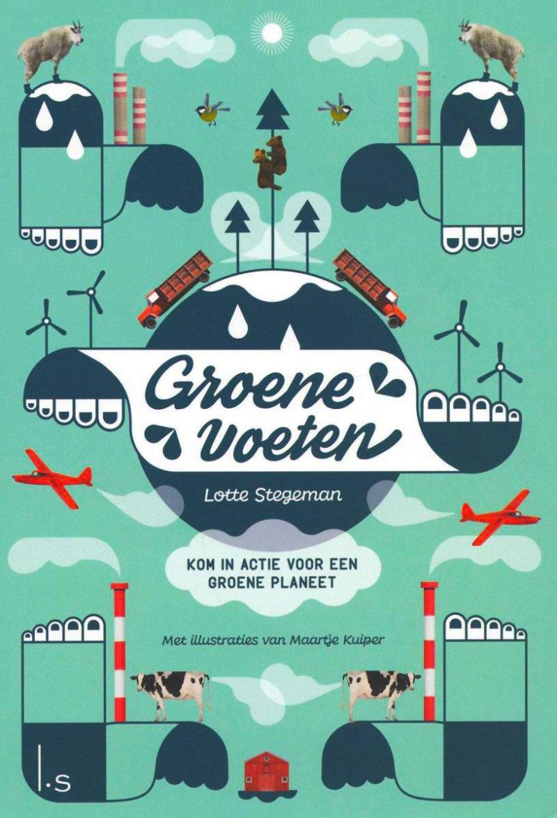 Groene voeten - Lotte Stegeman & Maartje Kuiper