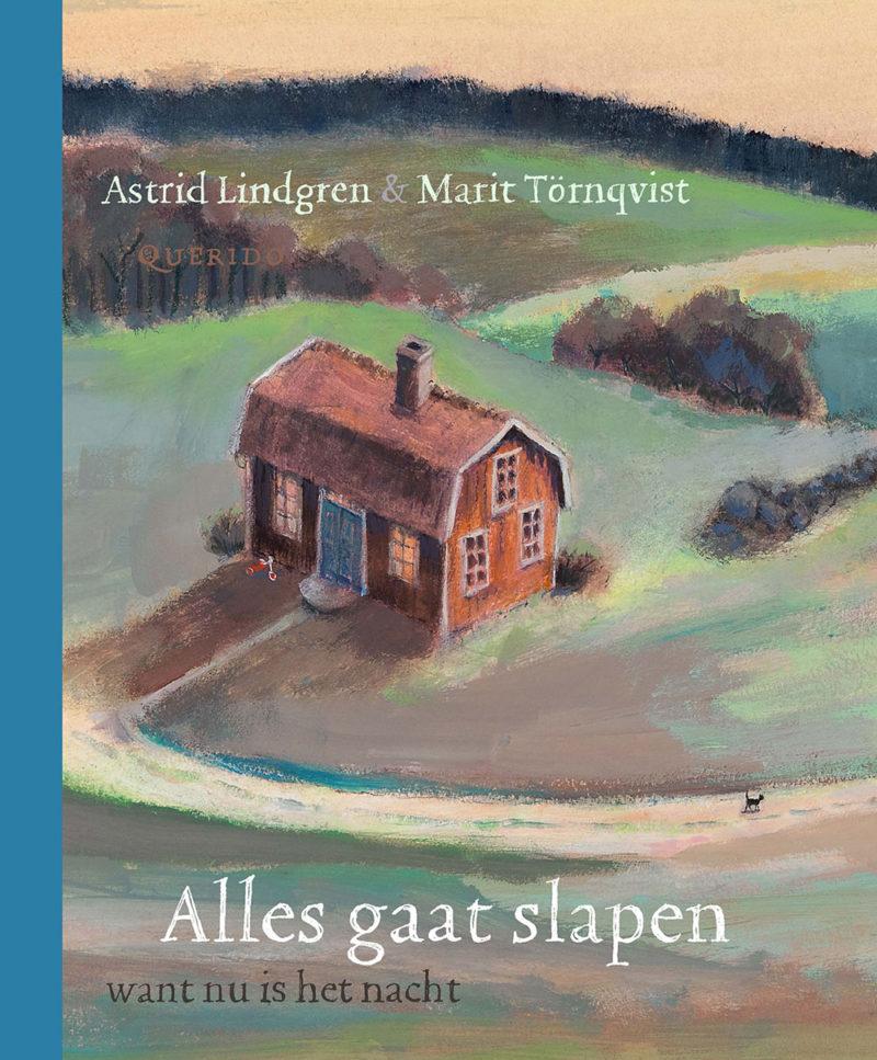 Alles gaat slapen want nu is het nacht - Astrid Lindgren & Marit Tornqvist
