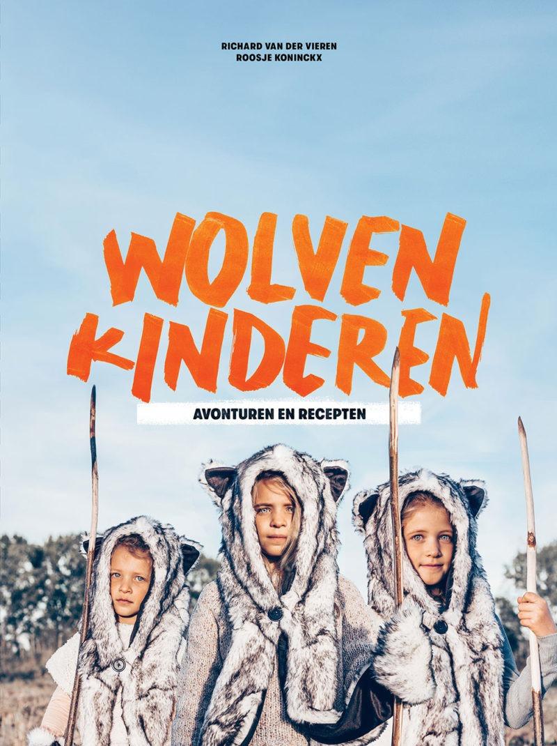 Wolvenkinderen - Roosje Koninckx & Richard van der Vieren