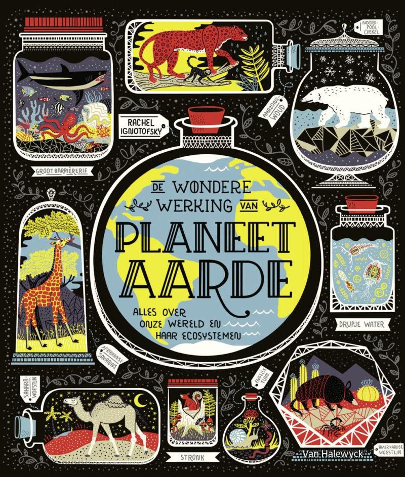 De wondere werking van planeet aarde - Rachel Ignotofsky