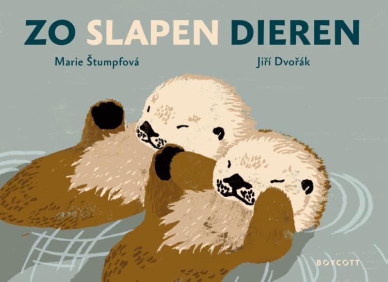 Zo slapen dieren - Marie Stumpfova & Jiri Dvorak