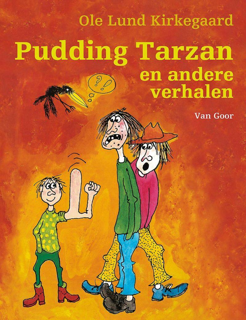 Pudding Tarzan en andere verhalen - Ole Lund Kirkegaard