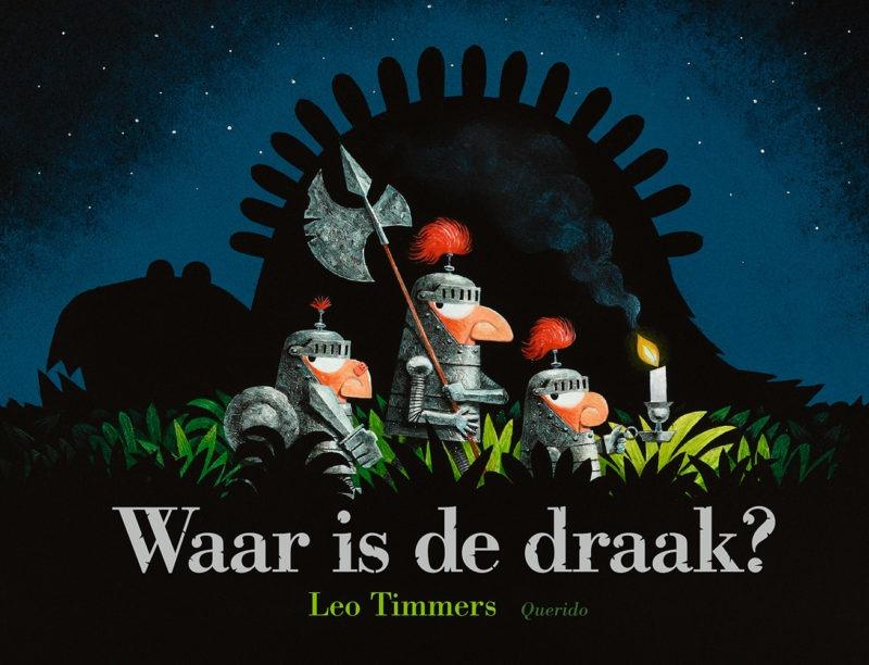 Waar is de draak? - Leo Timmers