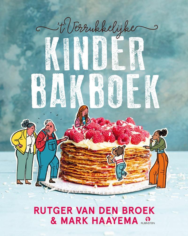 't Verrukkelijke kinderbakboek - Rutger van den Broek, Mark Haayema & Emanuel Wiemans