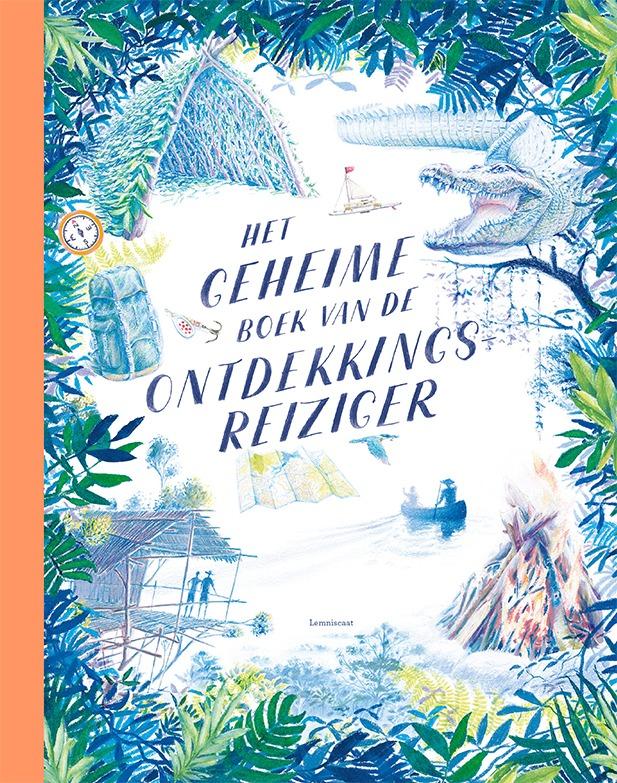 Het geheime boek van de ontdekkingsreiziger - Teddy Keen