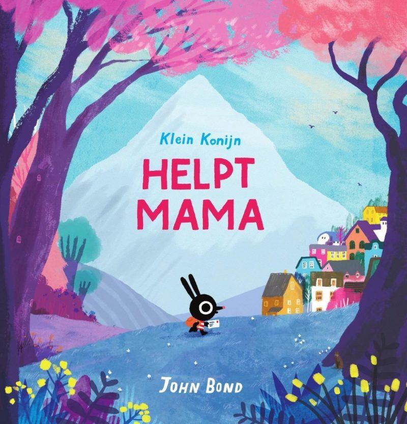 Klein konijn helpt mama - John Bond