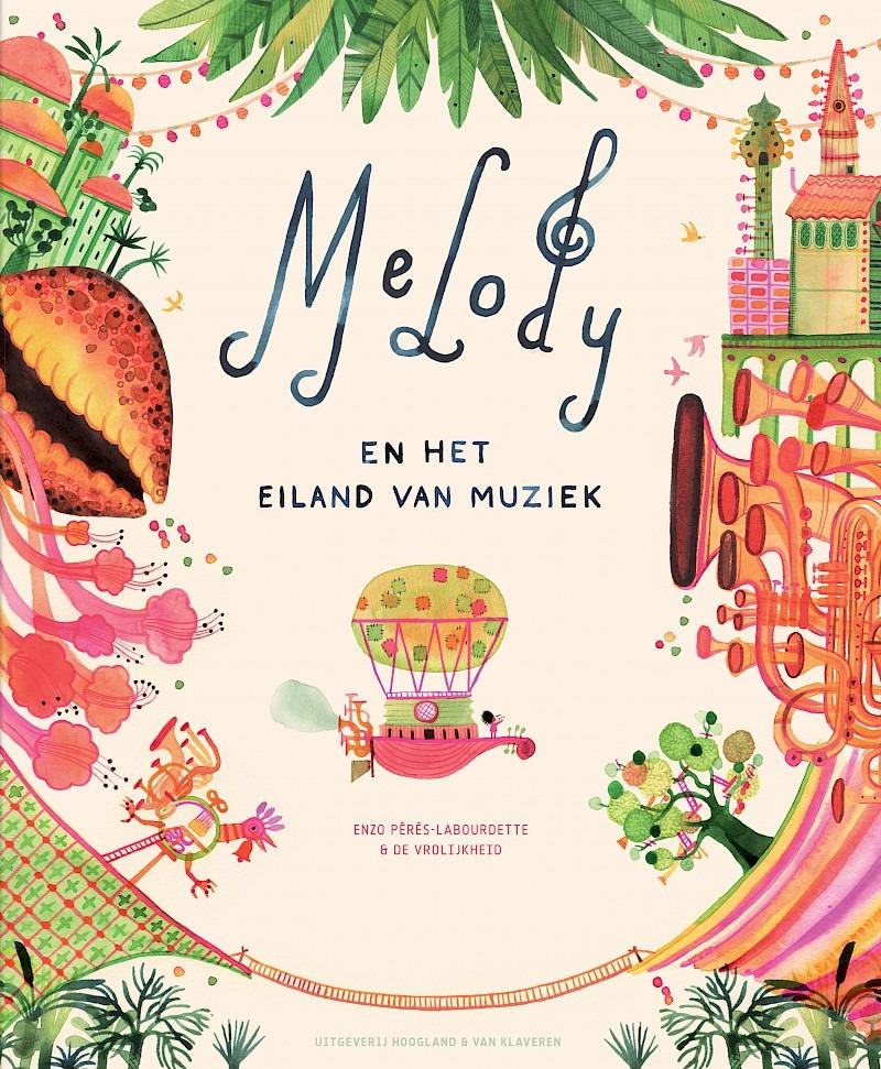 Melody en het eiland van muziek - Enzo Pérès-Labourdette & De Vrolijkheid